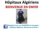 hopitaux algeriens bienvenue en enfer