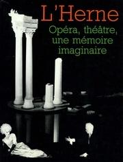 Fichier PDF 32262310 cahier n 58 opera theatre une memoire imaginaire