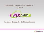 presentation pixplace 2011