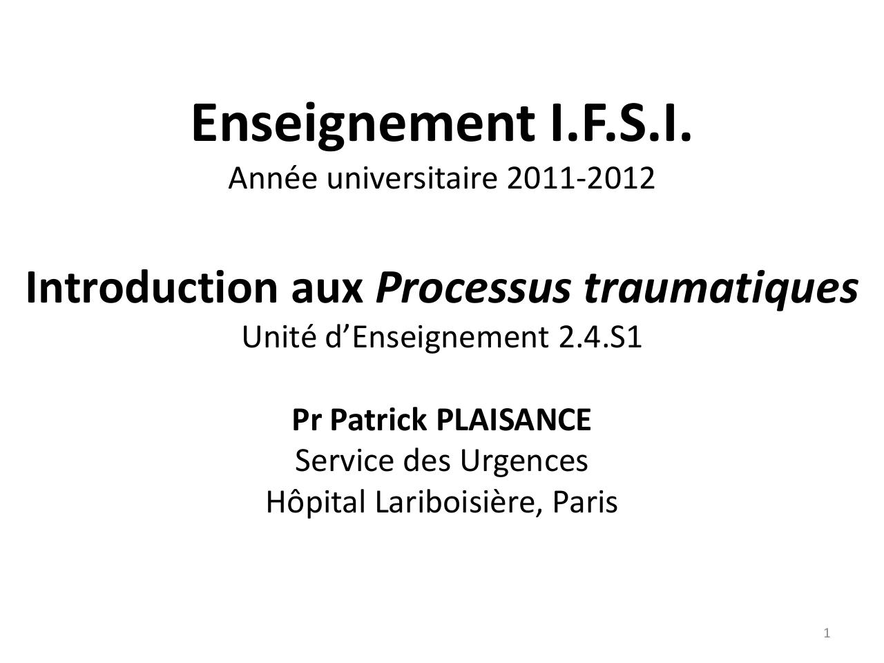 Cours IFSI - Introduction aux processus traumatiques.pdf - page 1/24