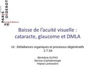 s4 2 7 2011 b dupas baisse de l acuite visuelle catarcte glaucome et dmla