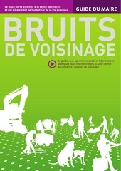 guide maire bruits voisinage