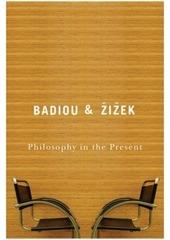 Fichier PDF philosophy in the present zizek badiou