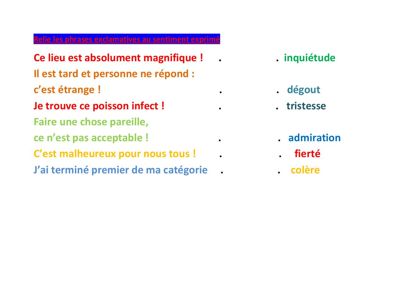 Aperçu du document Relie les phrases exclamatives au sentiment exprimé2.pdf - page 1/1