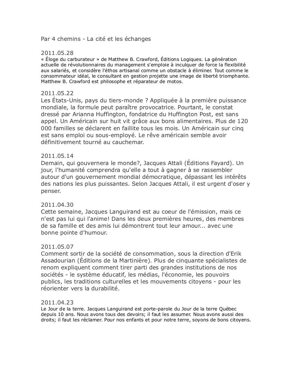 sans titre par nathalie tremblay la cit des changes par 4 chemins 29 ao t 2009 a 28 mai 2011. Black Bedroom Furniture Sets. Home Design Ideas