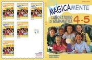 magicamente lab grammatica 4 5 lingua italiana