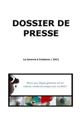 dossier de presse la caverne a creations 2012