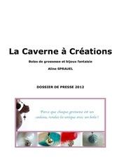 dossier de presse la caverne a creations 2012 1