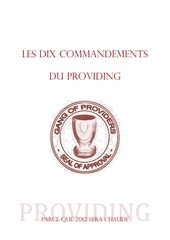 les dix commandements du providing