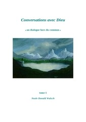 conversations avec dieu tome 1