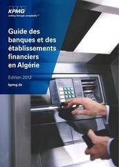 guide des banques et des etablissements financiers en algerie 2012 1