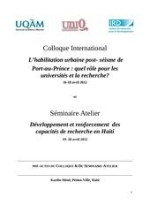 colloque international habilitation urbaine post seisme de port au prince et seminaire atelier sur le renforcement de la recherche en haeti