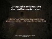 cartographie collaborative des carrieres souterraines gigand 2011