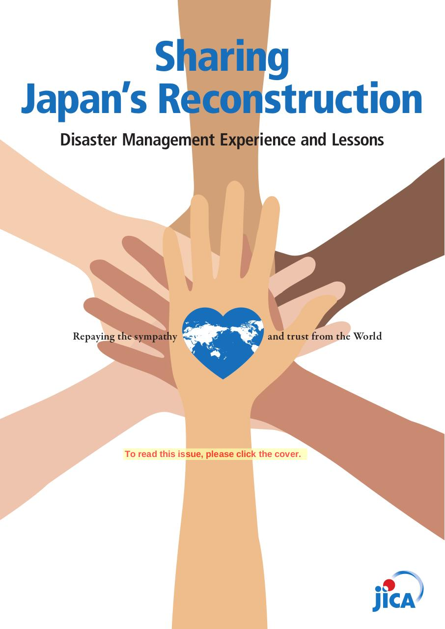 Aperçu du document Sharing Japan's Reconstruction_Disaster Management Experience and Lessons.pdf - page 1/1