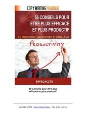 55 conseils pour etre plus efficace
