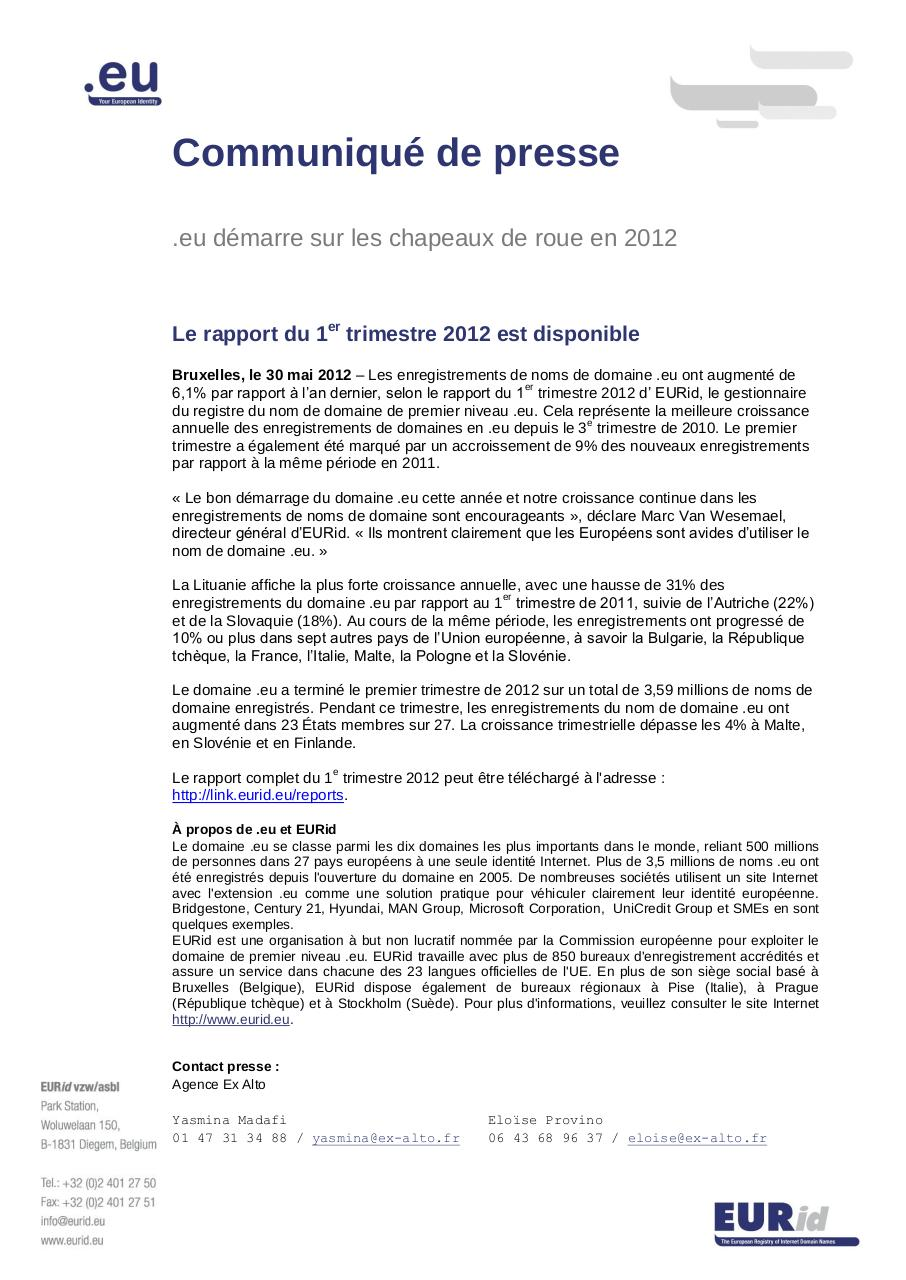 Aperçu du document EURid Q1 2012 quarterly report press release May 2012 FINAL_FR.pdf - page 1/1