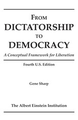 from dictatorship to democracy a conceptual framework for liberation