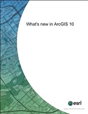 whats new in arcgis 10