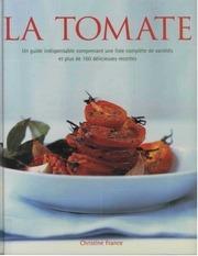 la tomate 160 delicieuses recettes