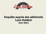 synthese enquete lyon holdem