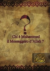 it chi e muhammed il messaggero dallah