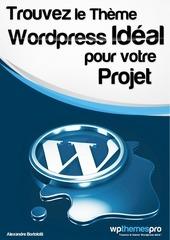 trouvez le theme wordpress ideal pour votre projet