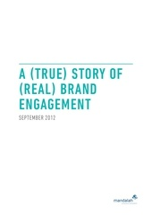 01 a true story of real brand engagement sept 2012