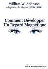 Fichier PDF comment devlopper un regard magnestique