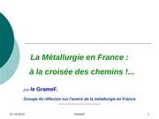 121023 la metallurgie en france a la croisee des chemins gramef