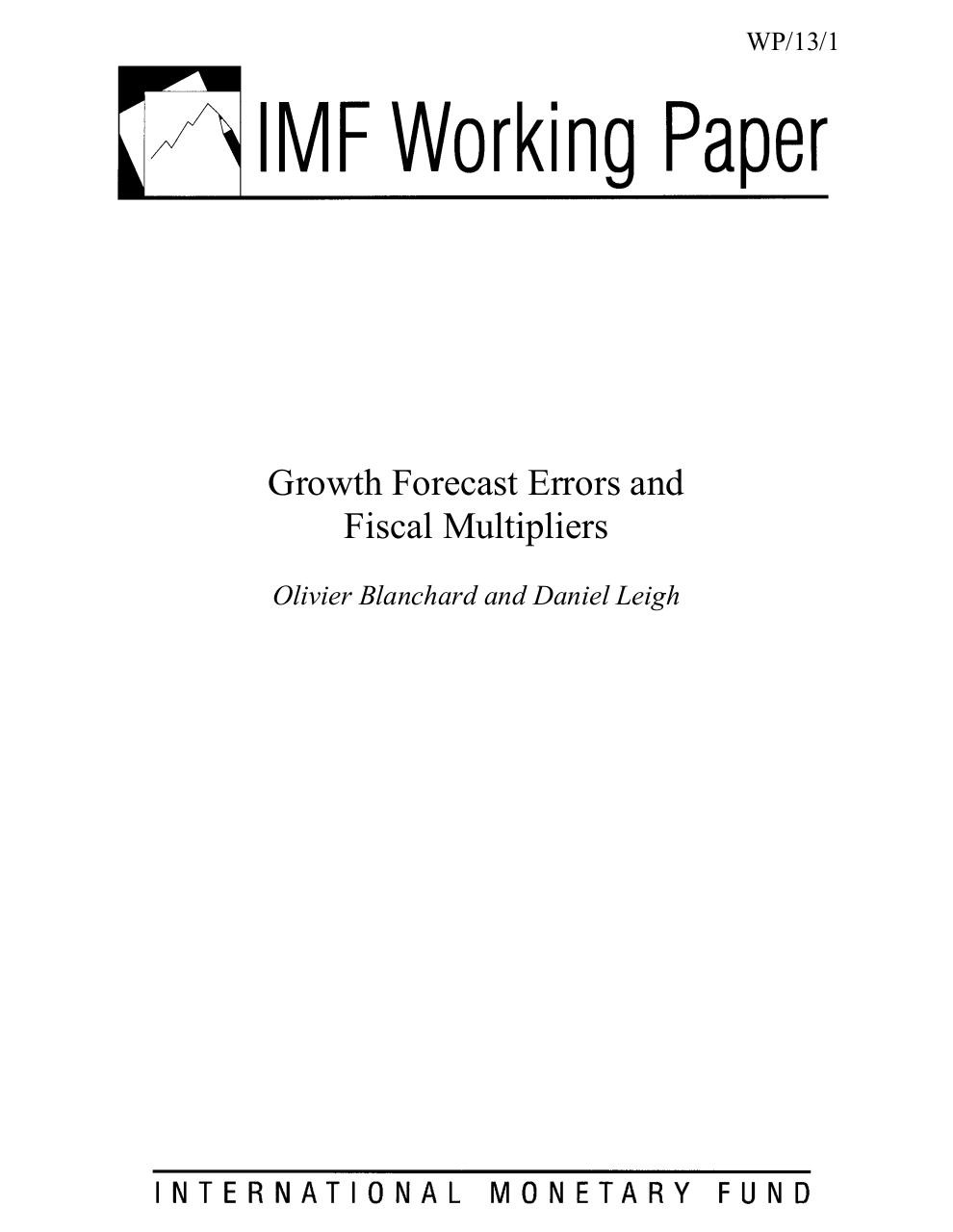 wp1301_Growth Forecast Errors and Fiscal Multipliers_Olivier Blanchard Daniel Leigh.pdf - page 1/43