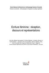 ecriture feminine reception discours et representations