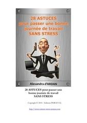 Fichier PDF 28 astuces pour passer une bonne journee de travail sans stress