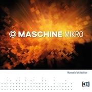 maschine mikro mk2 manual french