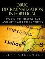 rapport depenalisation stupefiants portugal