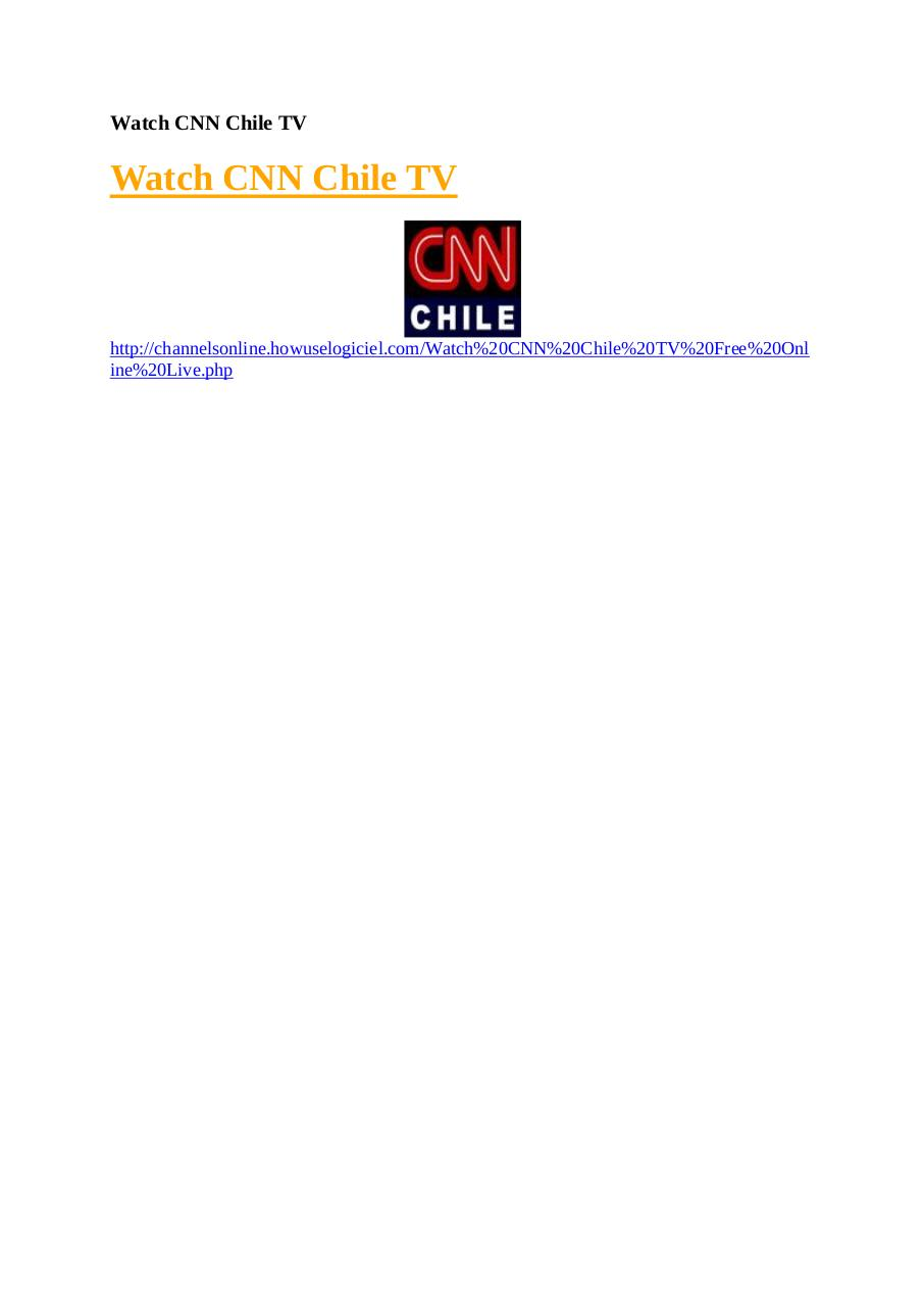 Aperçu du document Watch CNN Chile TV.pdf - page 1/1