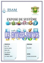 expose os les entrees sorties
