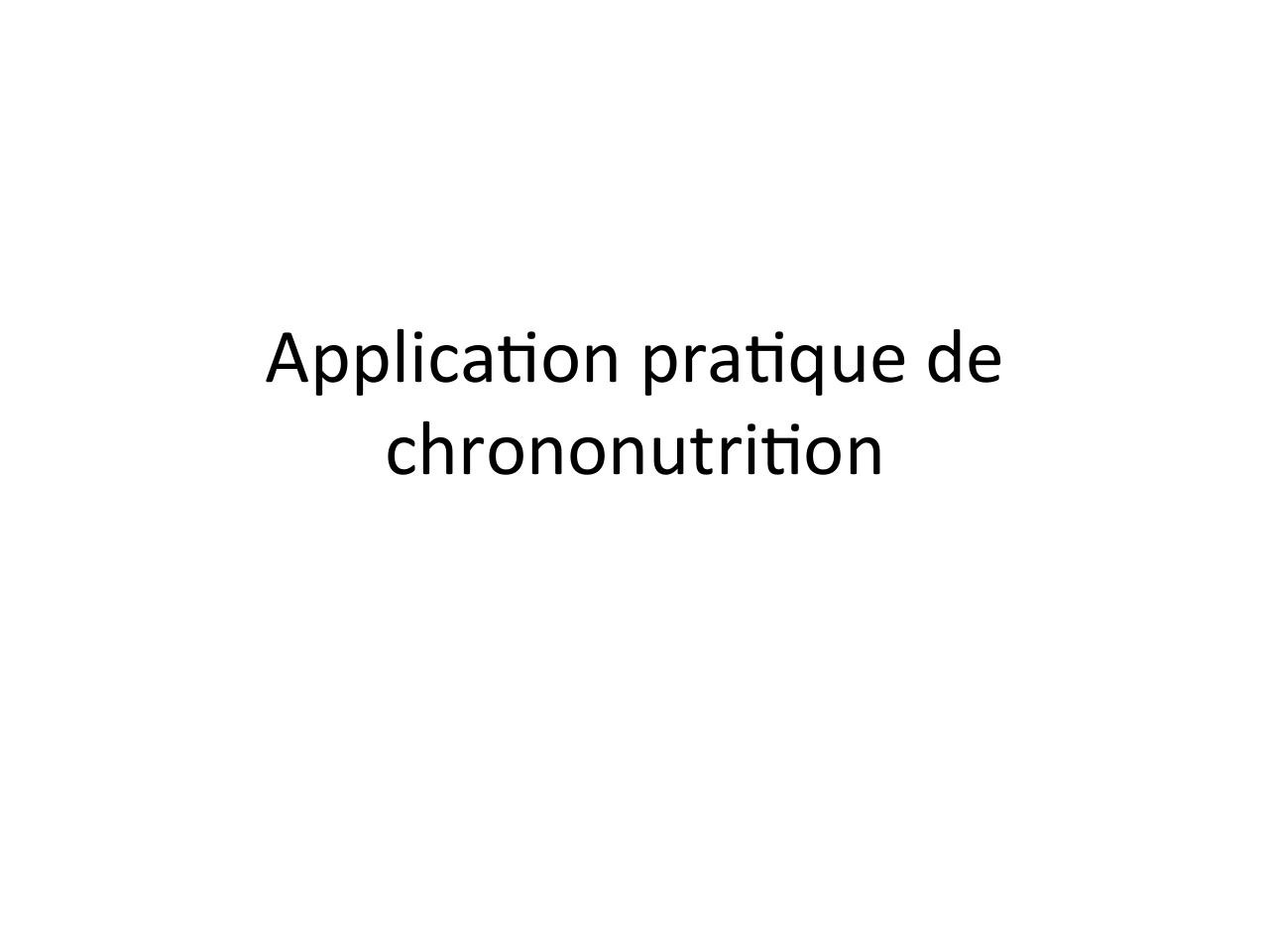 5application pratique chrononutrition - copie.pdf - page 2/34