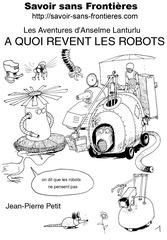a quoi revent les robots