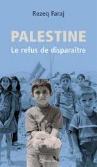 Fichier PDF palestine le refus de disparaetre par rezeq faraj version complete