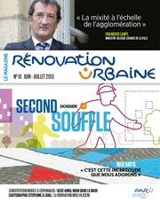magazine renovation urbaine no 10 juin juillet 2013