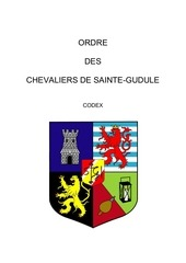 2009 codex ordre des chevaliers de sainte gudule