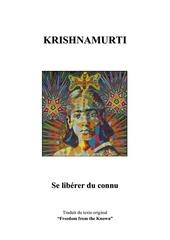 krishnamurti se liberer du connu