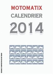 calenfrier motomatix 2014