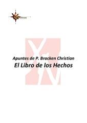 02 el libro de los hechos apuntes dr bracken octubre 2013