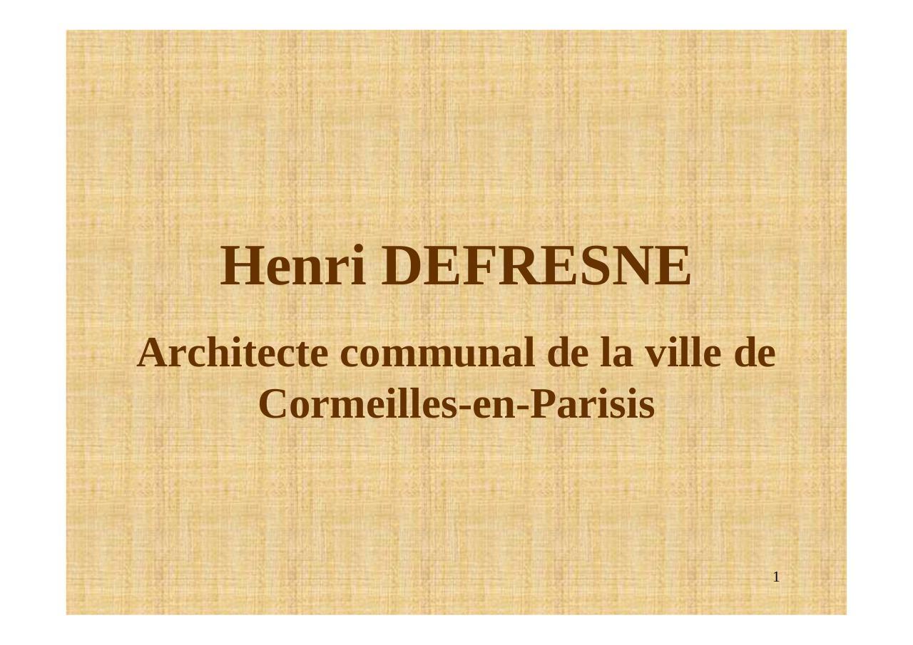 henri defresne architecte argenteuil val d 39 par jean pierre henri defresne. Black Bedroom Furniture Sets. Home Design Ideas