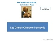 les grands chantiers inacheves du president wade