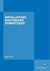 installations electriques domestiques edition 2013 fr