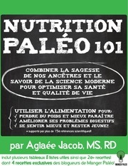 nutrition paleo 101 aglaee jacob ms rd final