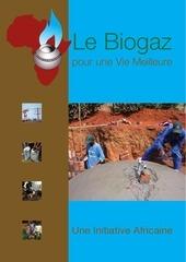 le biogaz pour une vie meilleurre