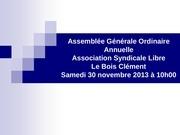 ppt assemblee generale ordinaire annuelle asl bois clement 30 11 13